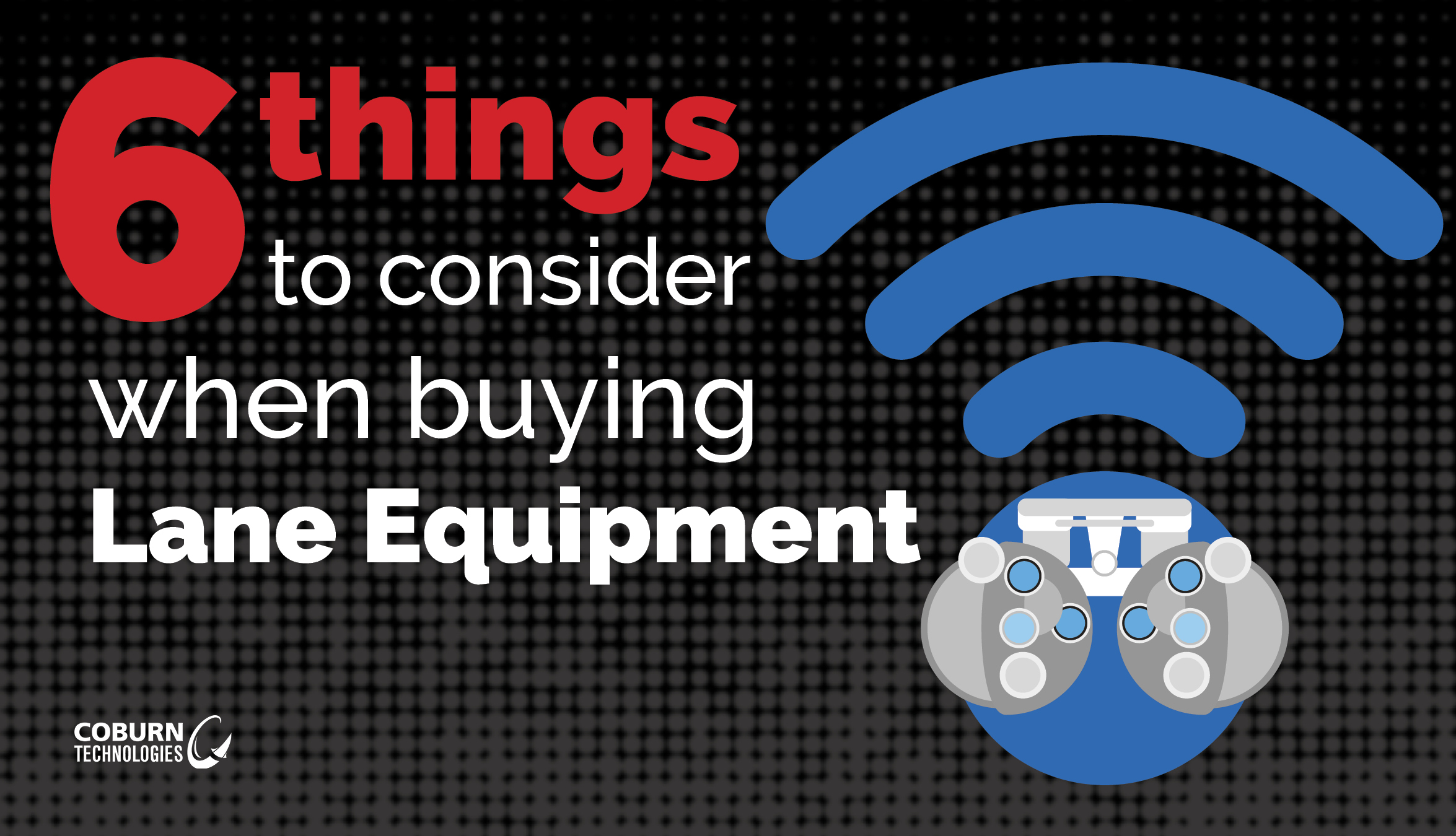 6 Things to Consider When Buying Ophthalmic Lane Equipment